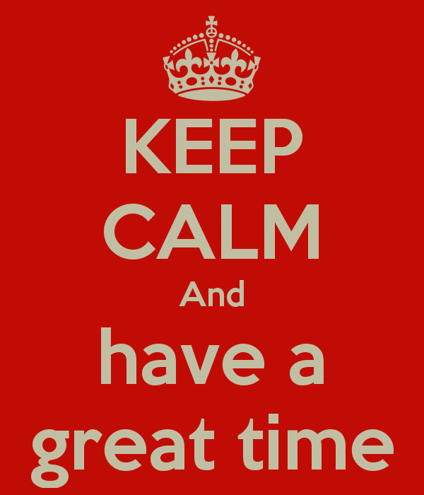 keep-calm-and-have-a-great-time-14